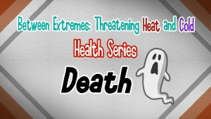 CCOUC Between Extremes: Threatening Heat and Cold Health Series - Death