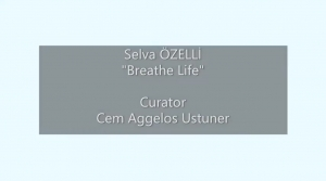 "Selva Ozelli's second solo digital art show ""Breathe Life"" (Pinelo Art Gallery)"